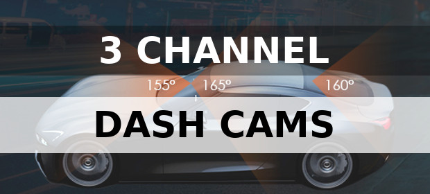 Best 3 Channel Dash Cams