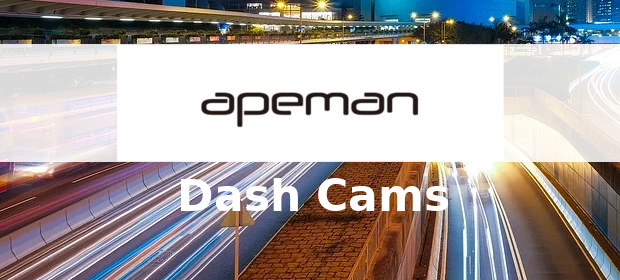 APEMAN Dash Cam Reviews