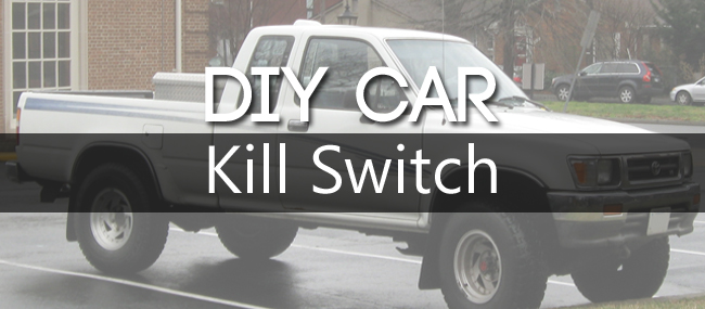 Vehicle Kill Switch - Vehicle Ideas