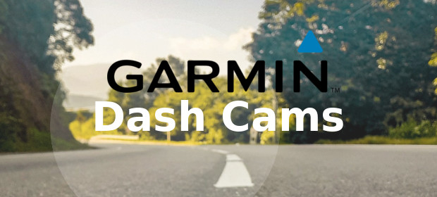 Garmin Dash Cam Reviews & Buying Guide