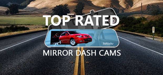 Best Rear View Mirror Dash Cams