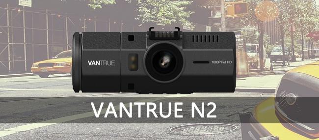 VANTRUE N2 Dash Cam